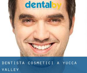 Dentista cosmetici a Yucca Valley