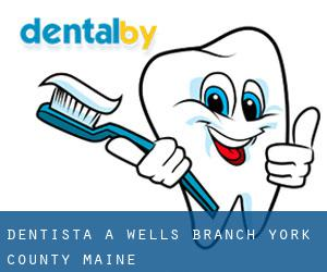 dentista a Wells Branch (York County, Maine)