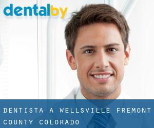 dentista a Wellsville (Fremont County, Colorado)