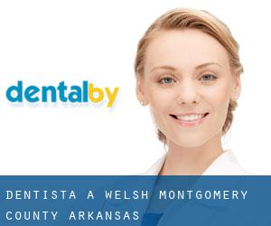 dentista a Welsh (Montgomery County, Arkansas)