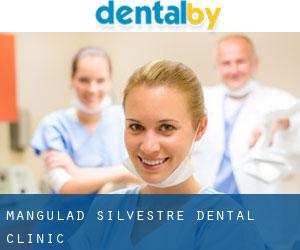 Mangulad-Silvestre Dental Clinic