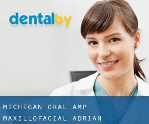 Michigan Oral & Maxillofacial Adrian